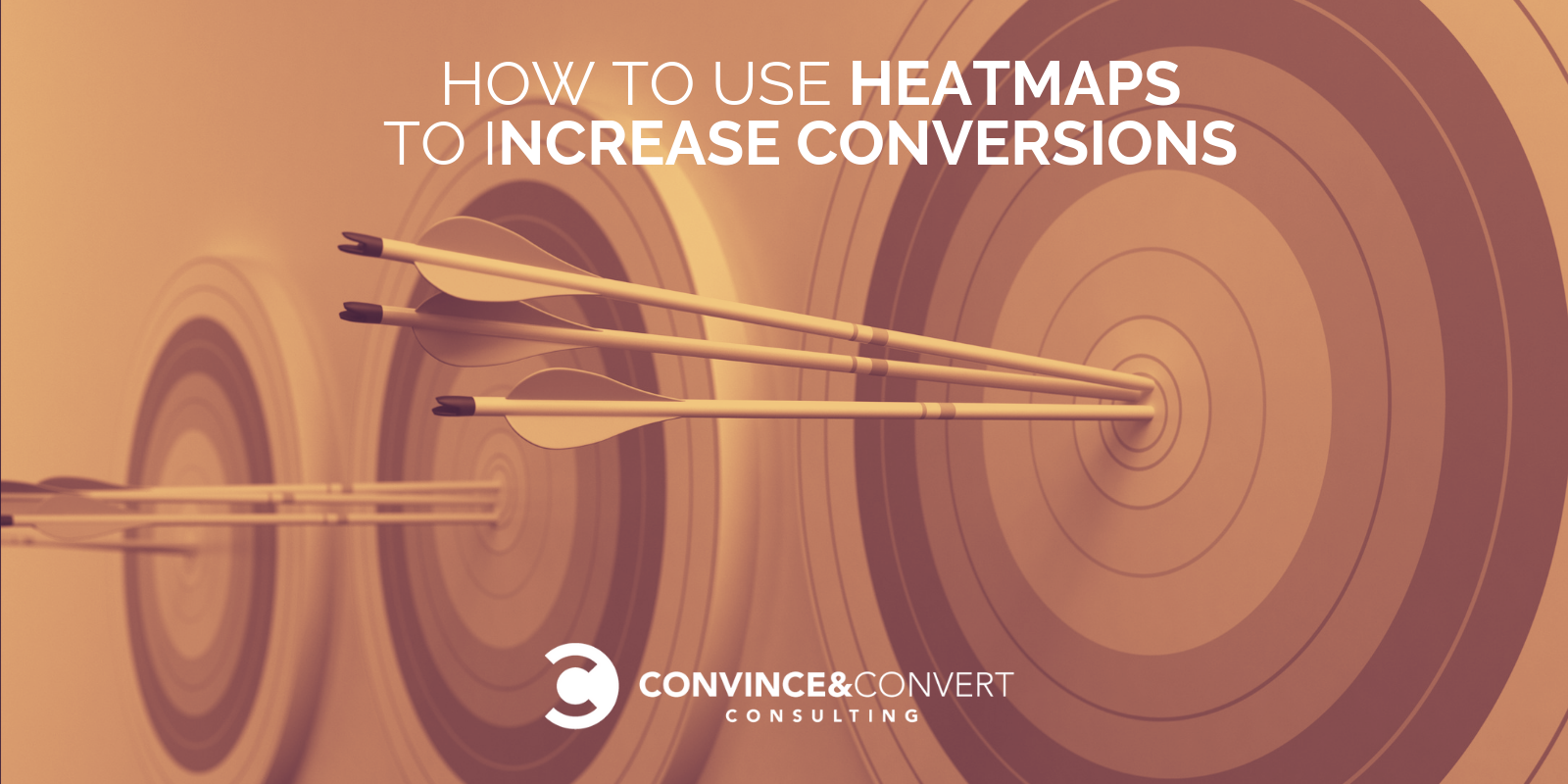 How to Use Heatmaps to Increase Your Conversions | Convince & Convert