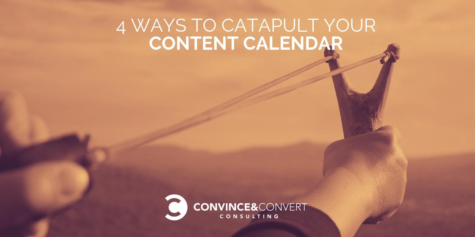 Catapult Your Content Calendar
