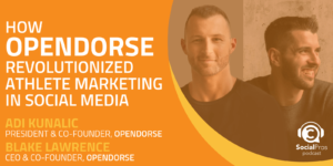 How opendorse Revolutionized Athlete Marketing in Social Media