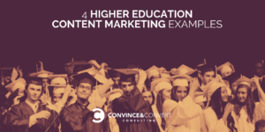 Higher Education Content Marketing Examples