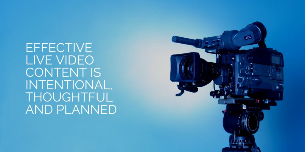 Effective Live Video Content