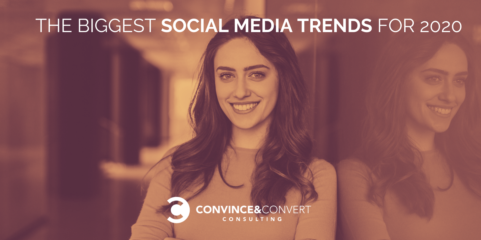 The Biggest Social Media Trends for 2020