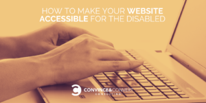 How to Make Your Website Accessible for the Disabled