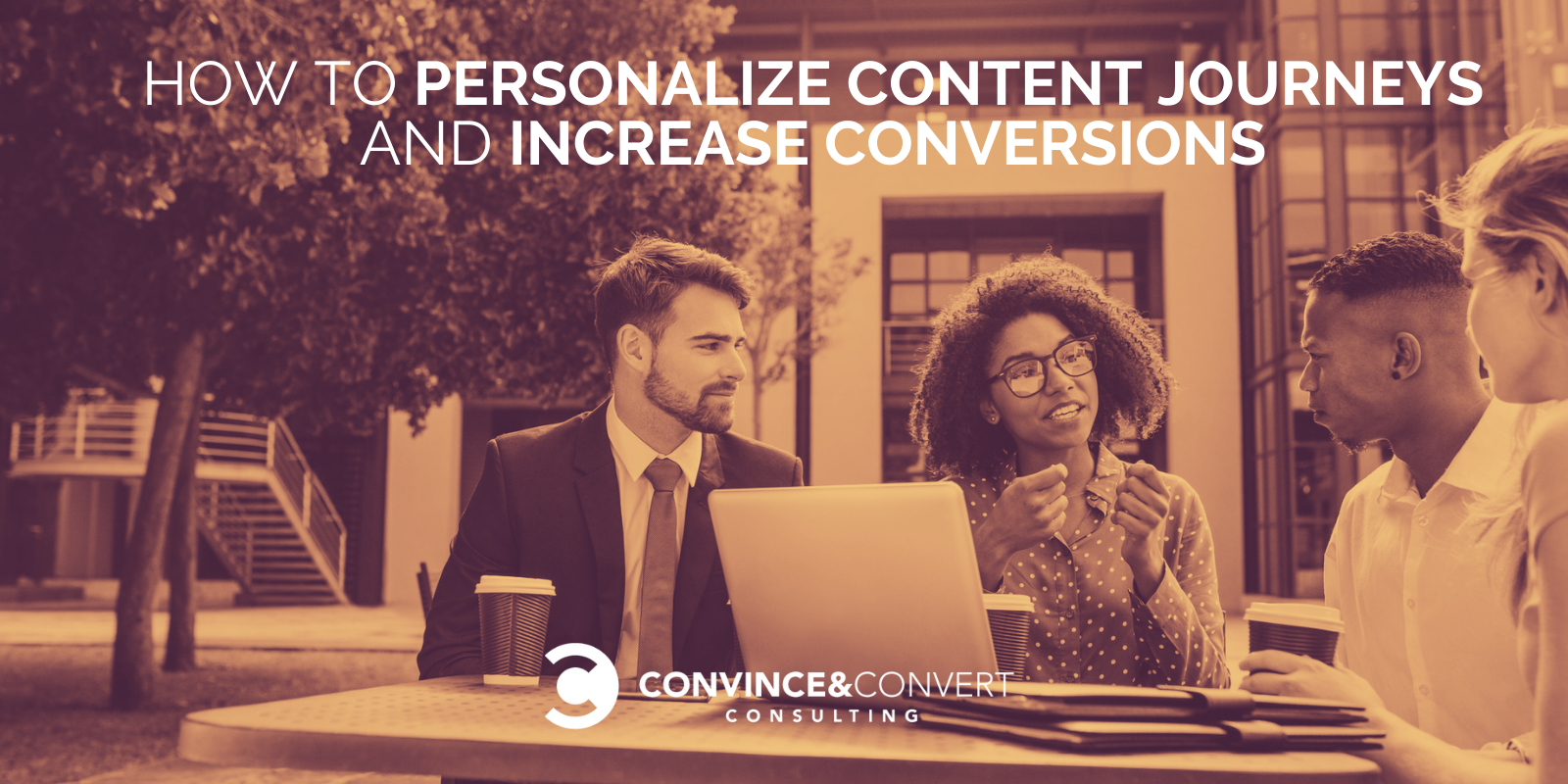 How to Personalize Content Journeys And Increase Conversions
