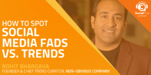 How to Spot Social Media Fads vs. Trends