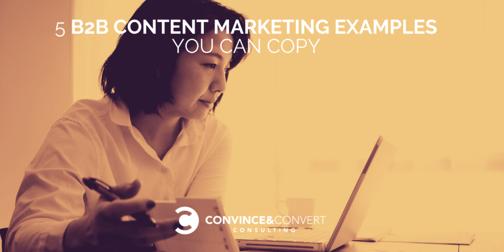 B2B Content Marketing Examples