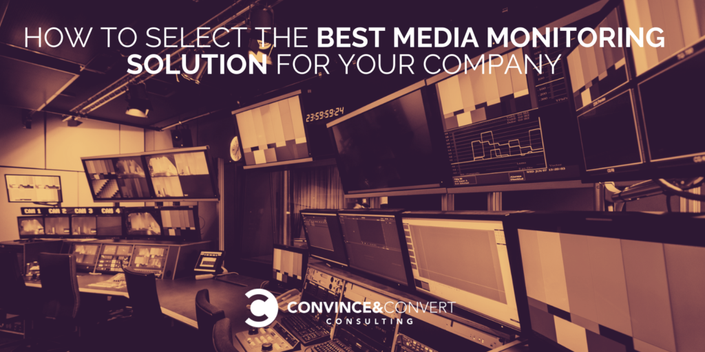 How to choose the best media monitoring solution for your business