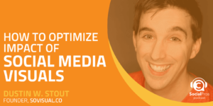 How to Optimize Impact of Social Media Visuals