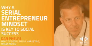 Why a Serial Entrepreneur Mindset is Key to Social Success