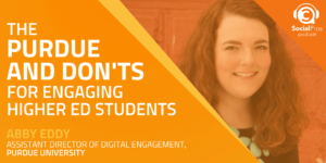 The Purdue and Don'ts for Engaging Higher Ed Students