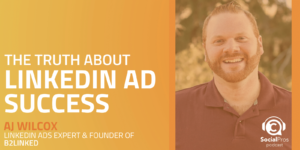 The Truth About LinkedIn Ad Success