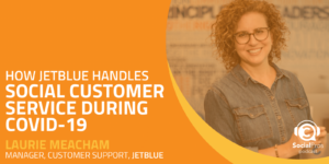 How JetBlue Handles Social Customer Service During COVID-19