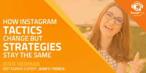 How Instagram Tactics Change but Strategies Stay the Same