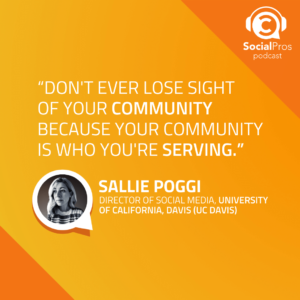 """Don't ever lose sight of your community because your community is who you're serving."""