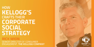 How Kellogg's Crafts their Corporate Social Strategy