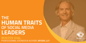 The Human Traits of Social Media Leaders