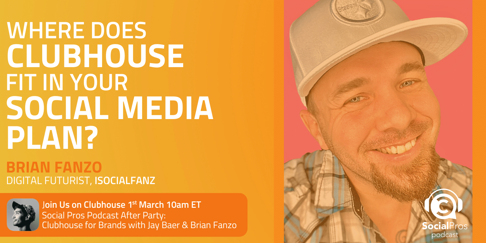 Where Does Clubhouse Fit in Your Social Media Plan