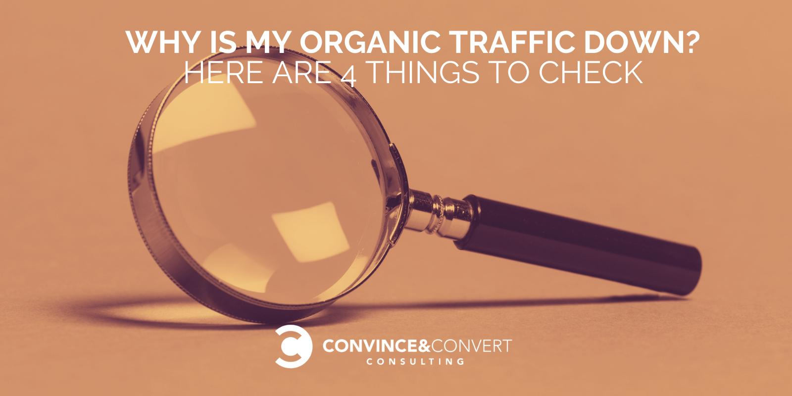 Why is my organic traffic down