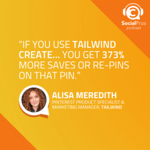 If you use tailwinf create... you get 373% more saves or re-pins on that pin.