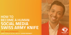 How to Become a Human Social Media Swiss Army Knife