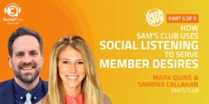 How Sam's Club Uses Social Listening to Serve Member Desires