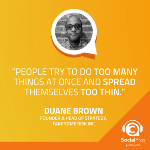 """""""People try to do too many things at once and spread themselves too thin."""" - Duane Brown"""