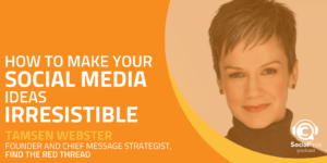How to Make Your Social Media Ideas Irresistible