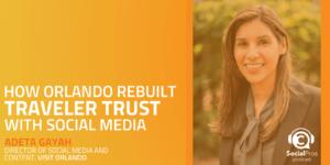 How Orlando Rebuilt Traveler Trust with Social Media